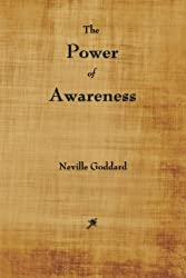 The Power of Awareness by Neville Goddard (2012-12-23)