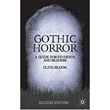 [ { Gothic Horror: A Guide for Students and Readers } ] BY ( Author ) Jun-2007 [ Paperback ]