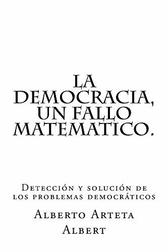 La democracia, un fallo matematico.