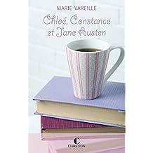 Chloé, Constance et Jane Austen: Je peux très bien me passer de toi, T0
