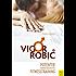 VigorRobic®: Potenter durch gezieltes Fitnesstraining