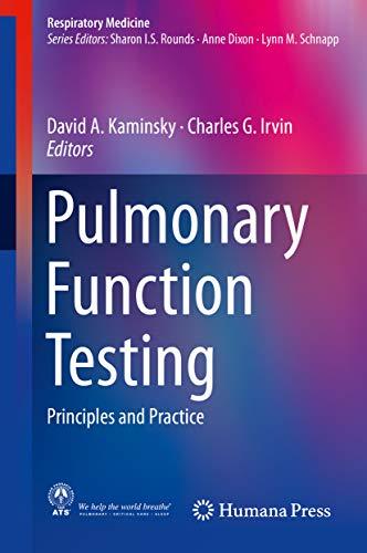 Pulmonary Function Testing: Principles And Practice (respiratory Medicine) por David A. Kaminsky