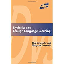 Dyslexia and Foreign Language Learning: Gaining Success in an Inclusive Context (Bda Curriculum)