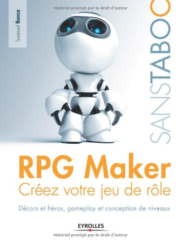 RGP Maker : Créez votre jeu de rôle par Samuel Ronce