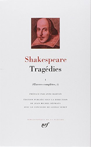 Shakespeare : Tragdies, tome 1