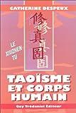 Taoïsme et corps humain - Le Xiuzhen tu