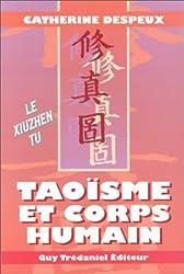 Taoïsme et corps humain : Le Xiuzhen tu