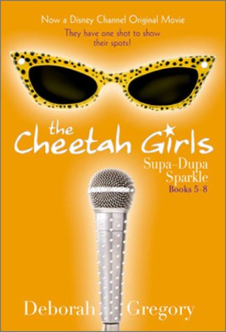 Cheetah Girls Supa-Dupa Sparkle: Books 5 - 8 (Woff, There it Is - It's Raining Benjamins - Dorinda's Secret - Growl Power)