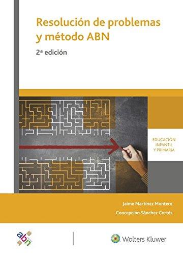 Resolución de problemas y método ABN (2.ª Edición): Modelos, áreas, estrategias y recursos por Jaime Martínez Montero