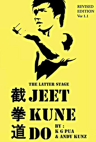 The Latter Stage Jeet Kune Do  The Beginner s Guide to the Martial Arts  Developed by ada4c1b9d