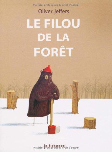 Le filou de la forêt par Oliver Jeffers