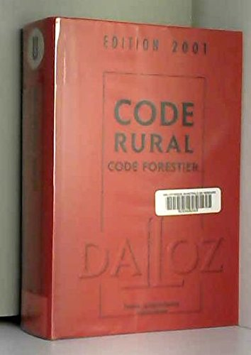 Code rural, code forestier, édition 2001