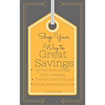 Shop Your Way to Great Savings (English Edition)