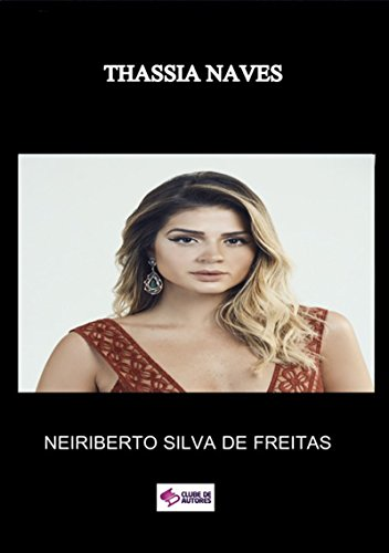 Thassia Naves (Portuguese Edition)