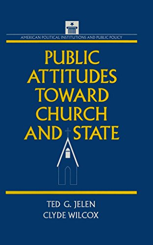 Public Attitudes Toward Church and State (American Political Institutions and Public Policy) (English Edition) por Clyde Wilcox