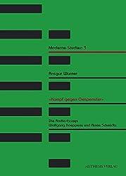 'Kampf gegen Gespenster'. Die Radio-Essays Wolfgang Koeppens und Arno Schmidts by Ansgar Warner (2007-06-14)