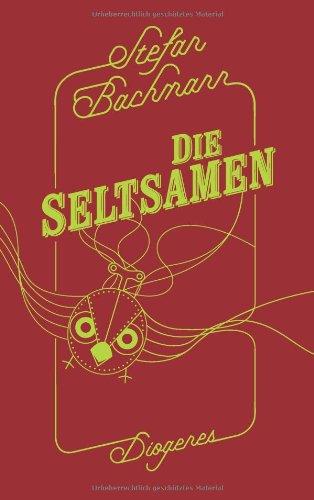 Buchseite und Rezensionen zu 'Die Seltsamen' von Stefan Bachmann