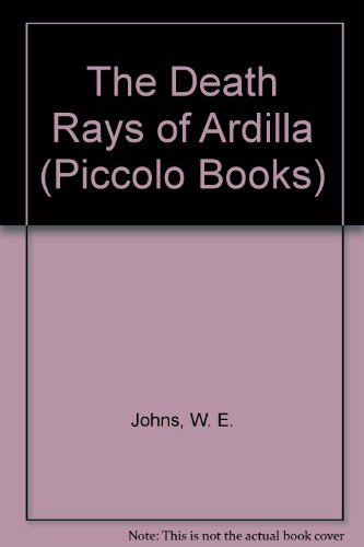 The death rays of Ardilla : an interplanetry adventure
