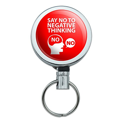 Say No To Negative Thinking Heavy Duty Metall Retractable Reel ID-Badge Schlüssel-Tag Halter mit Gürtelclip (Negative Keeper)