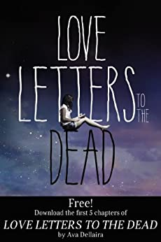 Love Letters to the Dead: Chapters 1-5 par [Dellaira, Ava]