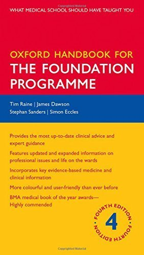 Oxford Handbook for the Foundation Programme (Oxford Medical Handbooks) by Tim Raine (2014-08-26)