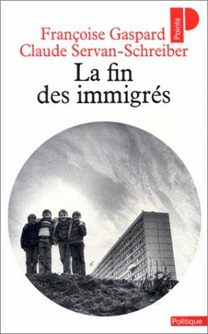 La Fin des immigrés