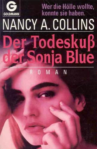 Nancy A. Collins - Der Todeskuss der Sonja Blue