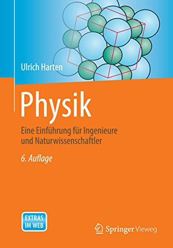Physik: Eine Einführung für Ingenieure und Naturwissenschaftler (Springer-Lehrbuch) (Akustik Ingenieure Für)