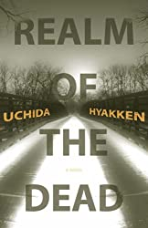 Realm of the Dead (Japanese Literature Series)