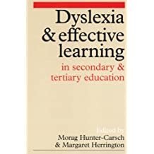Dyslexia and Effective Learning