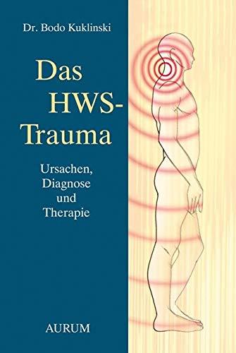 Das HWS-Trauma: Ursachen,DiagnoseundTherapie (Mitochondriale Medizin)