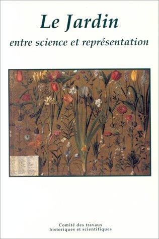Le jardin entre science et représentation
