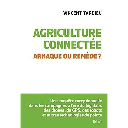Agriculture connectée - Arnaque ou remède ?