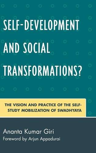 Self-Development and Social Transformations?: The Vision and Practice of the Self-Study Mobilization of Swadhyaya