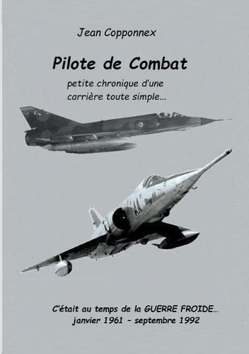Pilote de combat par Jean Copponnex