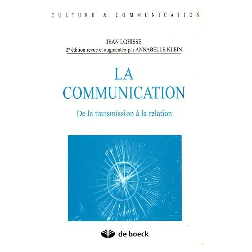 La communication : De la transmission à la relation