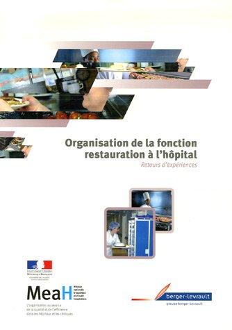 Organisation de la restauration à l'Hôpital : Retours d'expériences et bonnes pratiques organisationnelles par Bertrand Martin