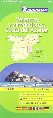 Valencia costa del Azahar Michelin ZOOM map 149 (Michelin Zoom Maps)