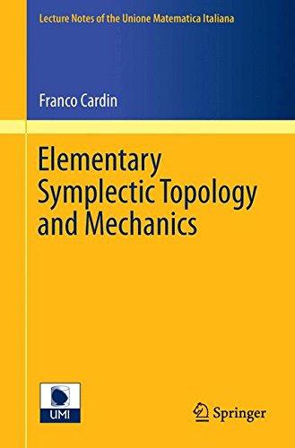 Elementary Symplectic Topology and Mechanics par Franco Cardin