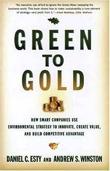 Green to Gold par [Winston, Andrew S., Director Daniel C. Esty]