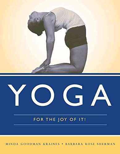 [(Yoga for the Joy of it)] [By (author) Minda Goodman Kraines ] published on (May, 2009)