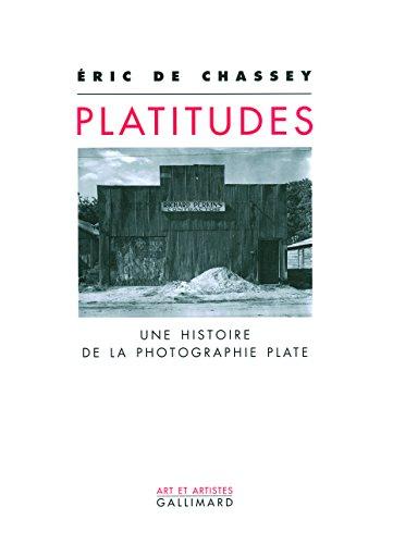 Platitudes: Une histoire de la photographie plate