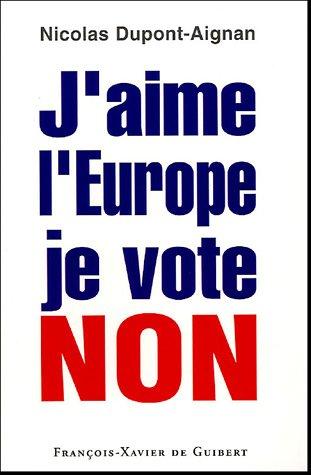 J'aime l'Europe je vote Non