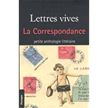 Lettres vives : La correspondance