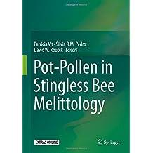 Pot-Pollen in Stingless Bee Melittology