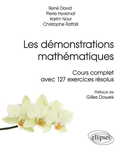 Les Dmonstrations Mathmatiques Cours Complet avec 127 Exercices Rsolus