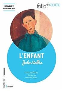 Jacques Vingtras, tome 1 : L'Enfant par Vallès