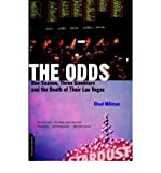 [(The Odds: One Season, Three Gamblers and the Death of Their Las Vegas)] [Author: Chad Millman] published on (March, 2002)