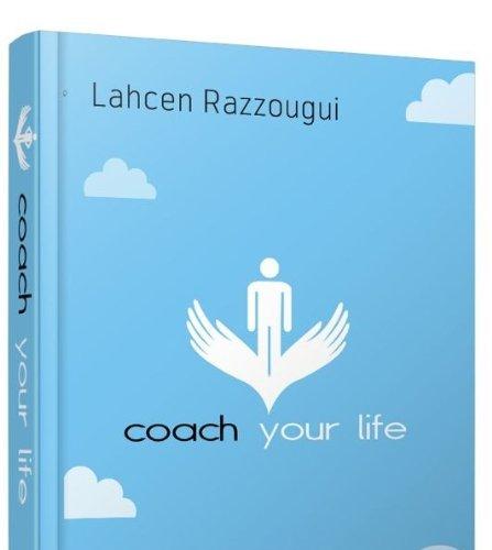 Coach Your Life par Lahcen Razzougui