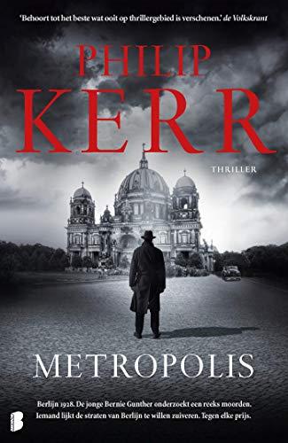 Metropolis (Bernie Gunther Book 14) (Dutch Edition)
